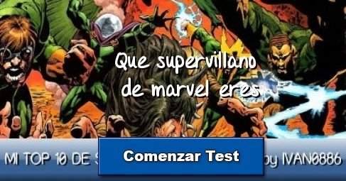 Que supervillano de marvel eres